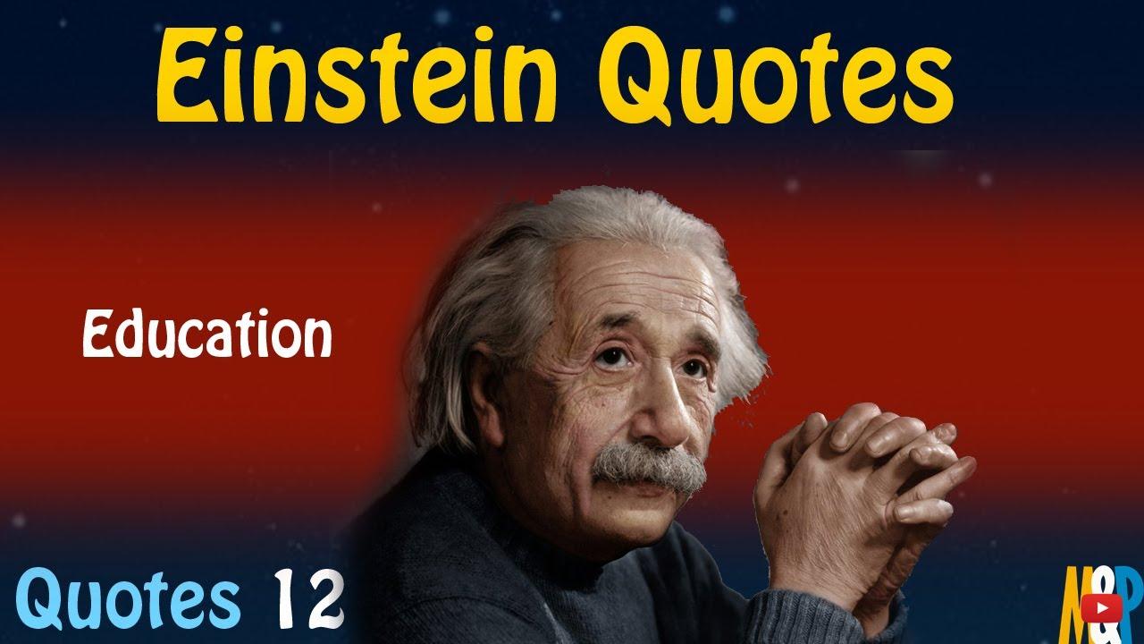 Einstein Quotes 12 Education Youtube