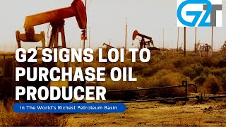 $GTOO Signs LOI To Purchase Oil Producer Near World's Richest Petroleum Basin