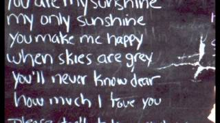 You are my sunshine (lyrics)
