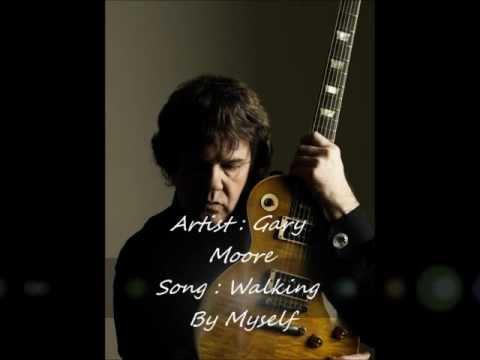 Gary Moore - Walking By Myself + Lyrics