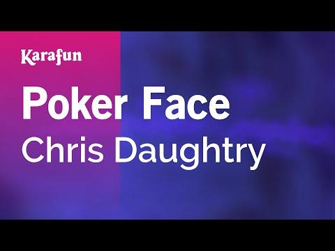Karaoke Poker Face - Chris Daughtry *