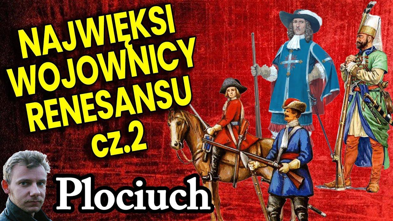 Najlepsi Wojownicy Renesansu Część II: Dragoni Janczarzy Muszkieterzy Plociuch Historia Świat Wojsko