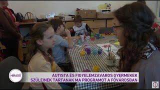 Léleköntő nap autizmussal és ADHD-val élő gyermekek szüleinek