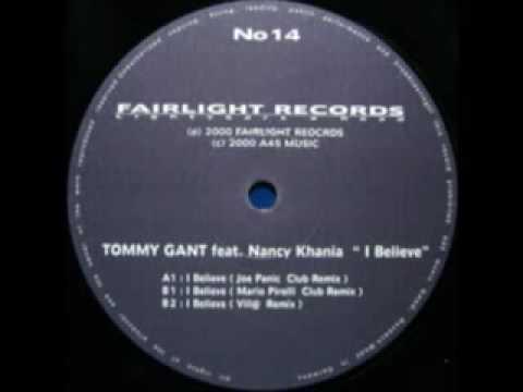 Tommy Gant feat. Nancy Khania - I Believe Radio Cut