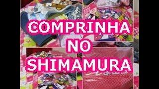 Comprinhas no SHIMAMURA