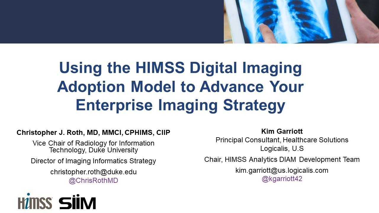 Download Webinar: Using the HIMSS Digital Imaging Adoption Model to Advance Your Enterprise Imaging Strategy