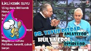 TRT1 Dr. Yavuz Dizdar anlatıyor Hülya Erol pişiriyor-kemik suyunun faydaları