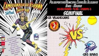 SEMIFINAL - CB VILADECANS - CBS RIVAS - 9:30