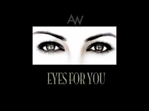 The All Ways - Eyes For You (NEW SONG)