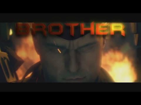 """Brother"" : Epic Game   VIII"