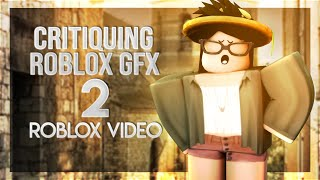 Critiquing Roblox Speed GFX Videos #2 || Roblox Video