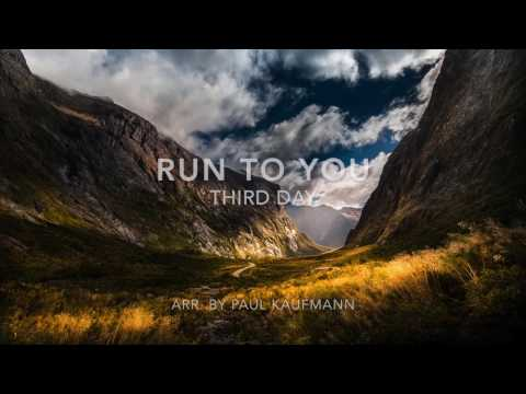 Run To You- Third Day (With Orchestra)