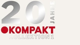 Michael Mayer / Reinhard Voigt - Transparenza - 20 Jahre Kompakt Kollektion 1 CD1