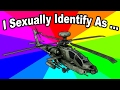 What is I sexually identify as an attack helicopter The meaning and origin of the meme