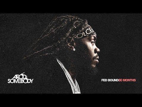 ARod Somebody - These Days (Fed Bound 80 Months)