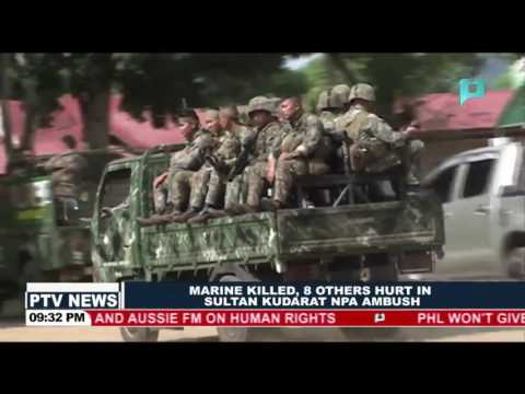 Marine killed, 8 others hurt in Sultan Kudarat NPA ambush