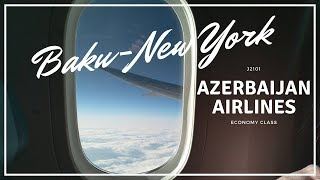Baku-New York (JFK) Azerbaijan Airlines B787. TRIPREPORT. Баку-Нью-Йорк
