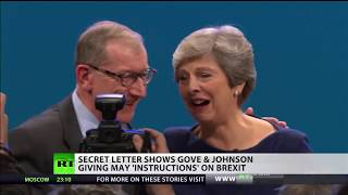 Secret letter shows Gove & Johnson giving May Brexit instructions
