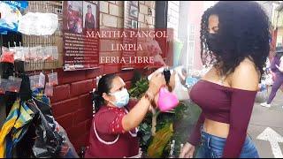 MARTHA ♥ PANGOL & NATHALIA, MARKET LIMPIA (Feria Libre Cuenca), SPIRITUAL CLEANSING, MASSAGE, ASMR