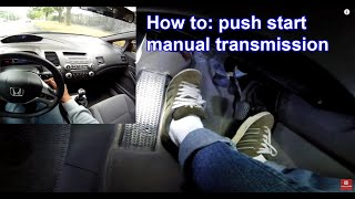 How to: roll push start manual transmission