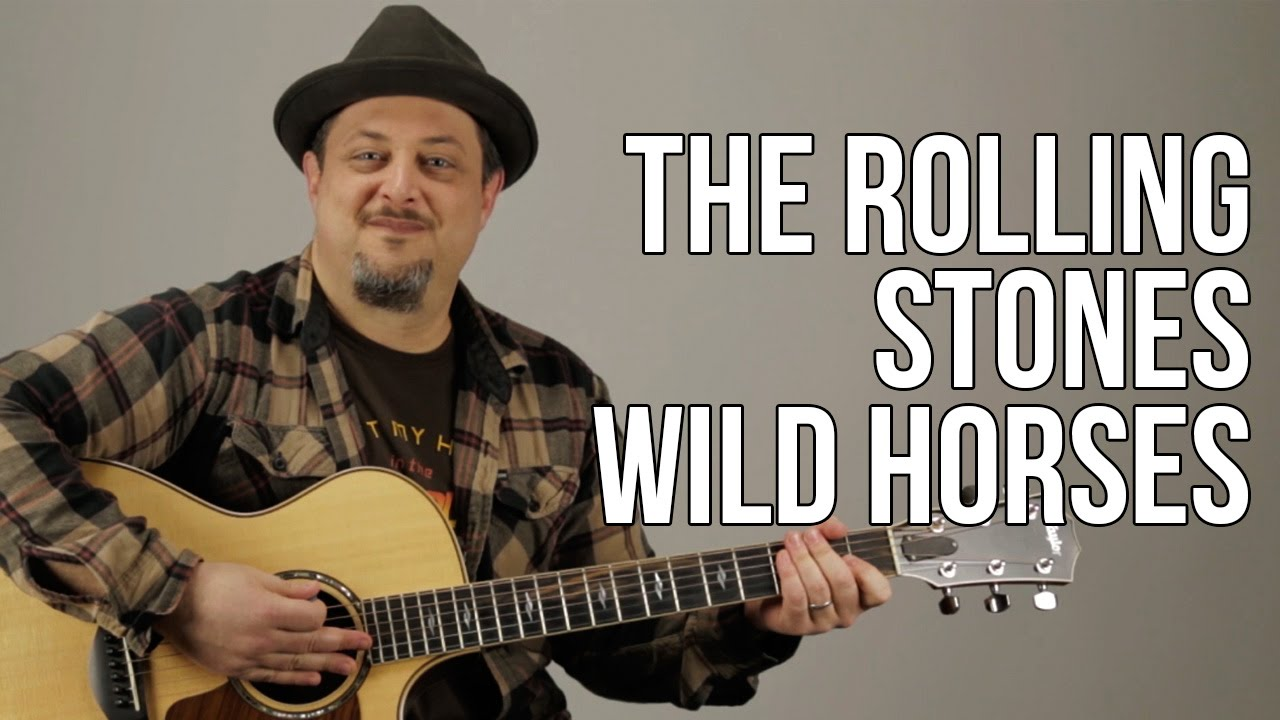 The Rolling Stones Wild Horses Guitar Lesson Tutorial Chords