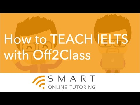 How to teach IELTS with Off2Class