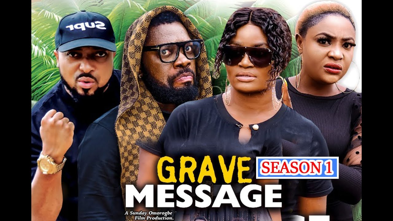 Download GRAVE MESSAGE SEASON 1 (New Hit) CHIZZY ALICHI 2021 Latest Nigerian Nollywood Movie