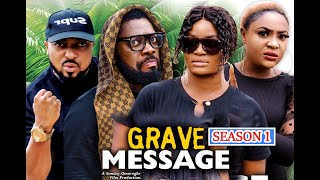 GRAVE MESSAGE SEASON 1 (New Hit) CHIZZY ALICHI 2021 Latest Nigerian Nollywood Movie