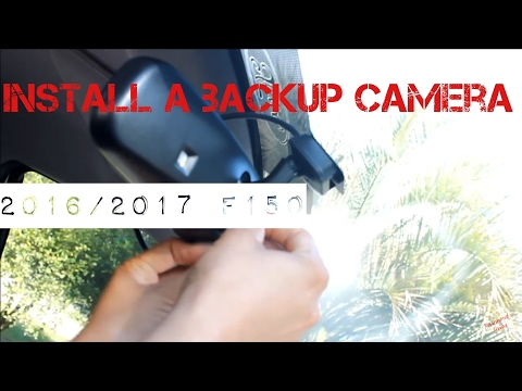 2016/ 2017 F150 Backup camera install