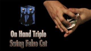 Card Triple Swing False Cut (On Hand) by Juan Fernando