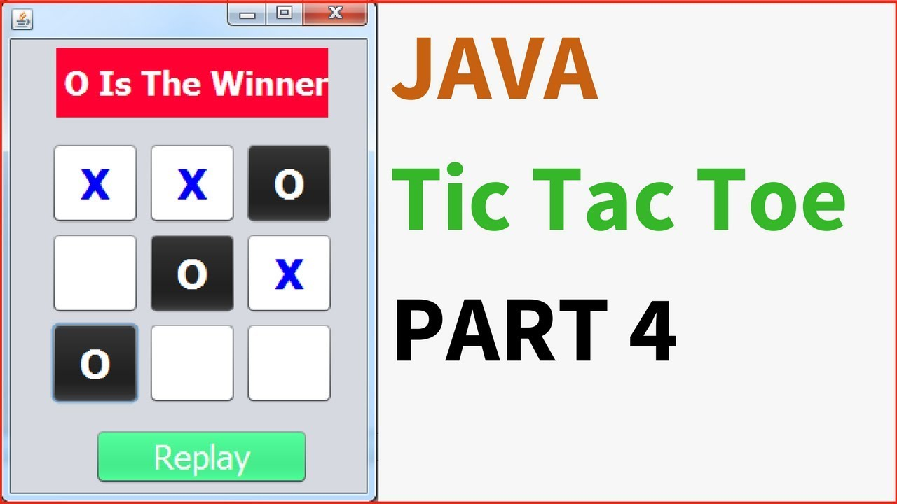 Java Tic Tac Toe Game Source Code - C#, JAVA,PHP