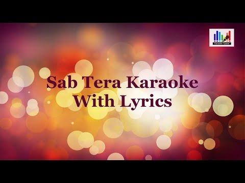 Sab Tera Karaoke With Lyrics | Baaghi | Armaan Malik | Shraddha Kapoor