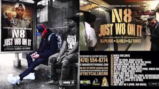 TheyCallMeN8 - Time & Time Ft D-Smoov (Prod. KC Da Beatmonsta) #JustW8OnIt