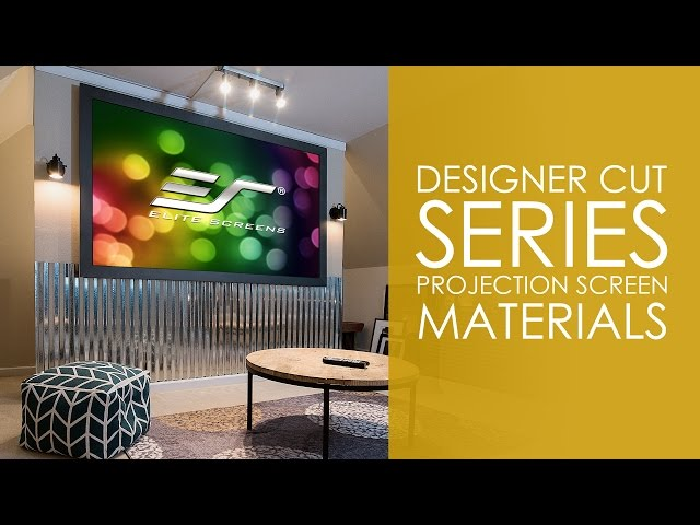 Elite Screens Designer Cut Series Projection Screen Materials