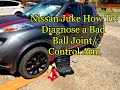 How To Diagnose If Your Car Has Bad BALL JOINT/CONTROL ARM Needs To Be Replace