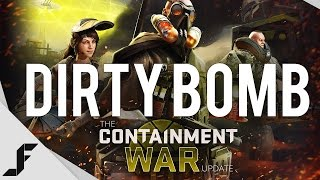 BIG Dirty Bomb Update!