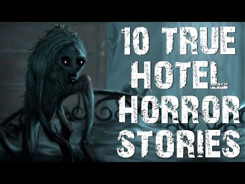 10 TRUE Absolutely Terrifying Hotel Horror Stories to Creep You Out! | (Scary Stories)