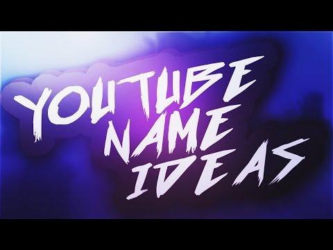 YouTube Name Ideas / #1 'Unique'