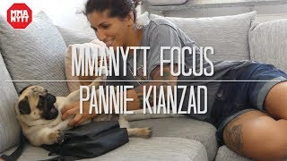 MMAnytt Focus - Pannie Kianzad Episode 2