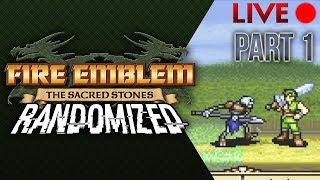 Fire Emblem: The Sacred Stones :: Randomizer :: Livestream Part 1