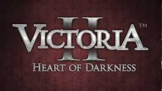 Victoria II: Heart of Darkness Gameplay Trailer