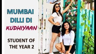 Mumbai Dilli Di Kudiyaan Dance Cover | Student of The Year 2 | Mumbai Dilli Song Dance | Priyam Shah