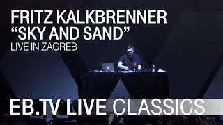 Watch Fritz Kalkbrenner Sky And Sand video