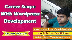 What is the career scope of wordpress developer after 1 year experience in wordpress development ?