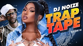 🌊 Trap Tape #39 | November 2020 | Best New Rap Songs | Hip Hop DJ Mix | DJ Noize Mixtape