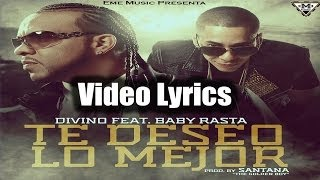 Divino Feat Baby Rasta - Te Deseo Lo Mejor (Official Song)