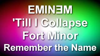 Fort Minor/Eminem - Remember the Name/