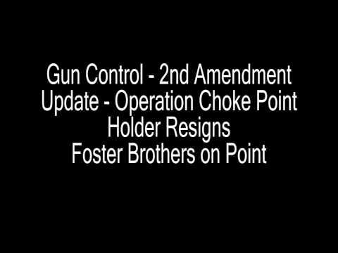 Gun Control   2nd Amendment Update   Operation Choke Point Holder Resigns