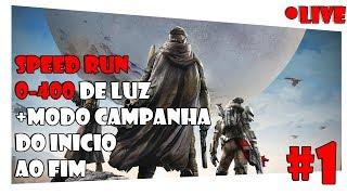 [ Live ] DESTINY - SPEED RUN 0-400 de LUZ | CAMPANHA do INICIO ao FIM #1