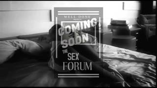 Well Done Sex Forum Promo